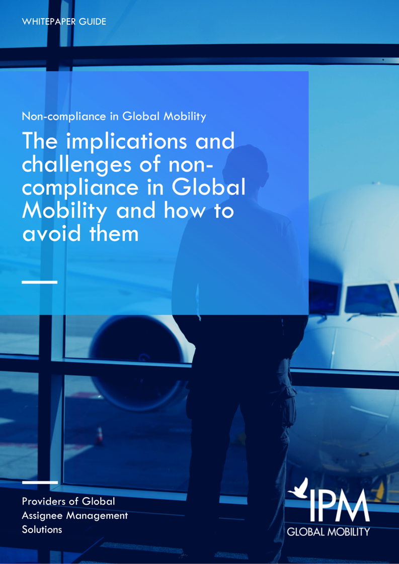 The implications and challenges of non-compliance in Global Mobility and how to avoid them whitepaper